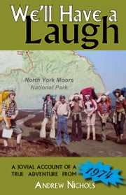 We'll Have a Laugh ebook by Andrew Nichols