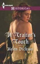A Traitor's Touch ebook by Helen Dickson