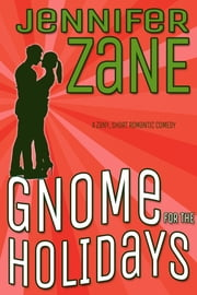Gnome For The Holidays ebook by Jennifer Zane