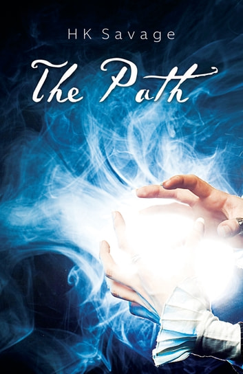 The Path ebook by HK Savage