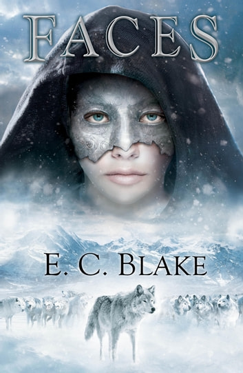 Faces ebook by E. C. Blake