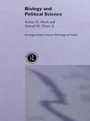 Biology and Political Science ebook by Robert Blank,Samuel M. Hines Jnr.