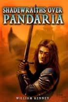 Shadewraiths over Pandaria ebook by