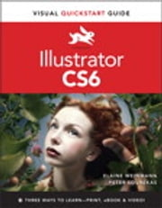 Illustrator CS6 - Visual QuickStart Guide ebook by Peter Lourekas,Elaine Weinmann