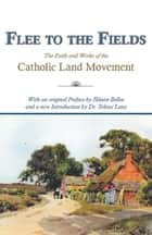 Flee to the Fields ebook by Dr. Tobias Lanz