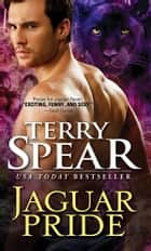 Jaguar Pride ebook by Terry Spear