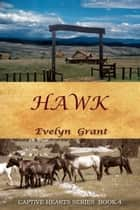 Hawk ebook by Evelyn Grant