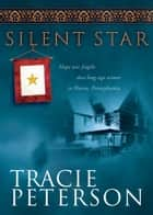 Silent Star ebook by Tracie Peterson