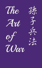 The Art of War - with a short biography of Sun Tzu ebook by Sun Tzu,Lionel Giles