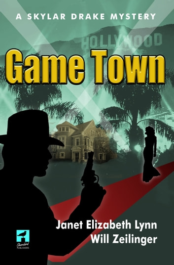 Game Town ebook by Janet Elizabeth Lynn,Will Zeilinger