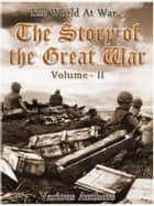The Story of the Great War, Volume 2 of 8 ekitaplar by Various