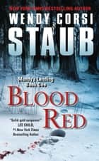 Blood Red ebook by Wendy Corsi Staub