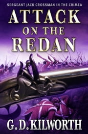 Attack on the Redan ebook by Garry Douglas Kilworth