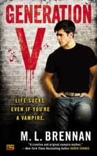 Generation V ebook by M.L. Brennan