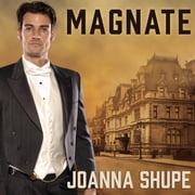 Magnate audiobook by Joanna Shupe