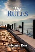 The Rules ebook by S. Renee Bess