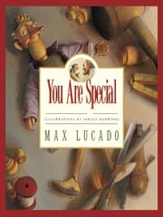 You Are Special ebook by Max Lucado,Sergio Martinez