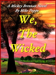 We, The Wicked ebook by Mike Poppe