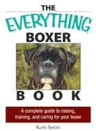 The Everything Boxer Book ebook by Karla Spitzer
