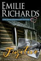 Fugitive ebook by Emilie Richards