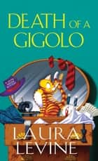 Death of a Gigolo ebook by Laura Levine