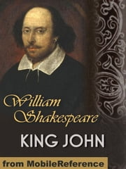 King John (Mobi Classics) ebook by William Shakespeare