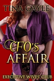 CFO's Affair ebook by Tina Gayle