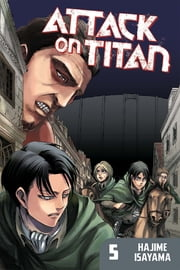 Attack on Titan - Volume 5 ebook by Hajime Isayama
