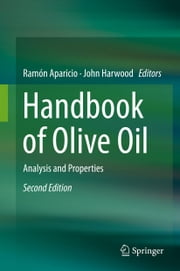 Handbook of Olive Oil - Analysis and Properties ebook by Ramón Aparicio-Ruiz,John Harwood