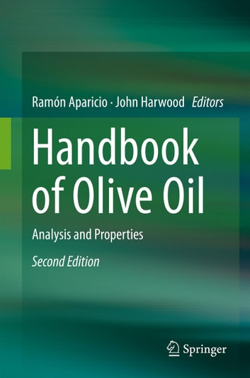 Handbook of Olive Oil - Analysis and Properties ebook by