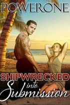 SHIPWRECKED ebook by