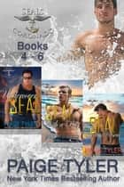 SEALs of Coronado: Books 4 - 6 (SEALs of Coronado Boxed Set Two) ebook by Paige Tyler