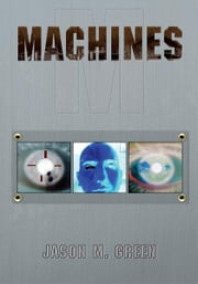 Machines ebook by Jason M. Green
