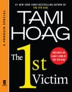 The 1st Victim - A Sam Kovac and Nikki Liska Story, featuring an excerpt of The 9th Girl (A Pengu in Special from Dutton) eBook by Tami Hoag