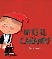 On és el caganer? ebook by Teresa Giménez Barbany