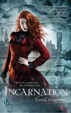 Incarnation ebook by Emma Cornwall