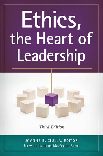 Ethics, the Heart of Leadership, 3rd Edition ebook by