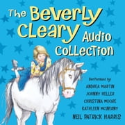 The Beverly Cleary Audio Collection audiobook by Beverly Cleary
