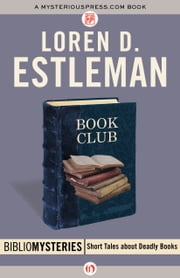 Book Club ebook by Loren D. Estleman
