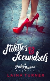 Stilettos & Scoundrels - 2nd Edition ebook by Laina Turner