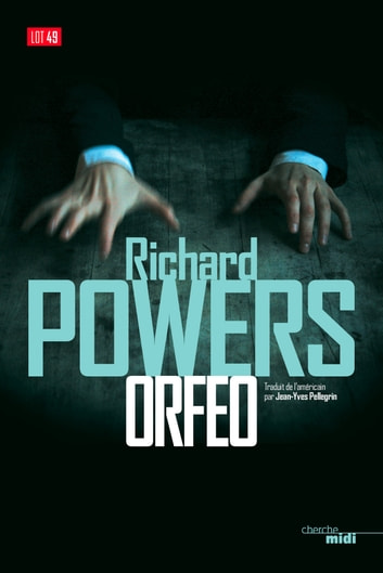 Orfeo (extrait) ebook by Richard POWERS