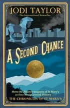 A Second Chance ebook by Jodi Taylor