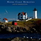 Maine Coast Memories ebook by David Middleton