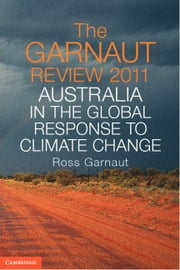 The Garnaut Review 2011 ebook by Garnaut, Ross