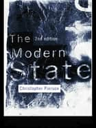 The Modern State ebook by Christopher Pierson
