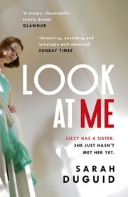 Look at Me ebook by Sarah Duguid