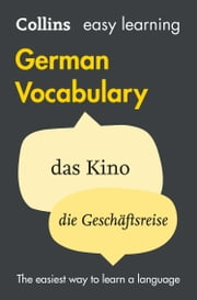 Easy Learning German Vocabulary (Collins Easy Learning German) ebook by Collins Dictionaries