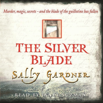 The Silver Blade audiobook by Sally Gardner