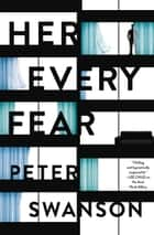 Ebook Her Every Fear di Peter Swanson