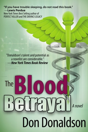 The Blood Betrayal ebook by Don Donaldson